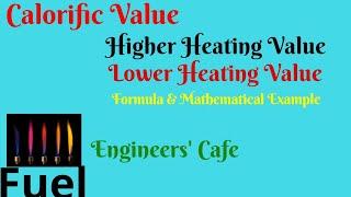 Fuels I Calorific Value I Heating Value I HHV I HCV I GCV I LHV I LCV I Bangla Lecture
