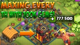 MAXING OUT EVERY TOWNHALL WITH: 700,000 GEMS!! - Clash Of Clans (Part 1 of 2)