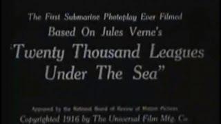20,000 Leagues Under the Sea (1916) [Silent Movie] [Adventure] [Science Fiction]