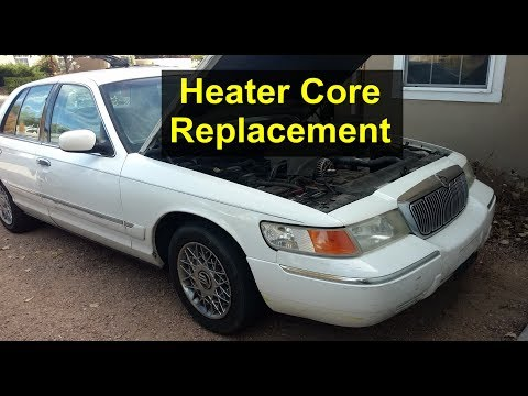My experience with heater core replacement on the Mercury Grand Marquis & Ford Crown Victoria