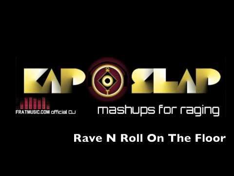 Клип Kap Slap - Rave N Roll On The Floor