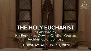 The Holy Eucharist - Thursday, August 13, 2020 | Archdiocese of Bombay