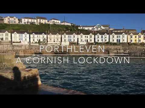 Porthleven - A Cornish Lockdown.