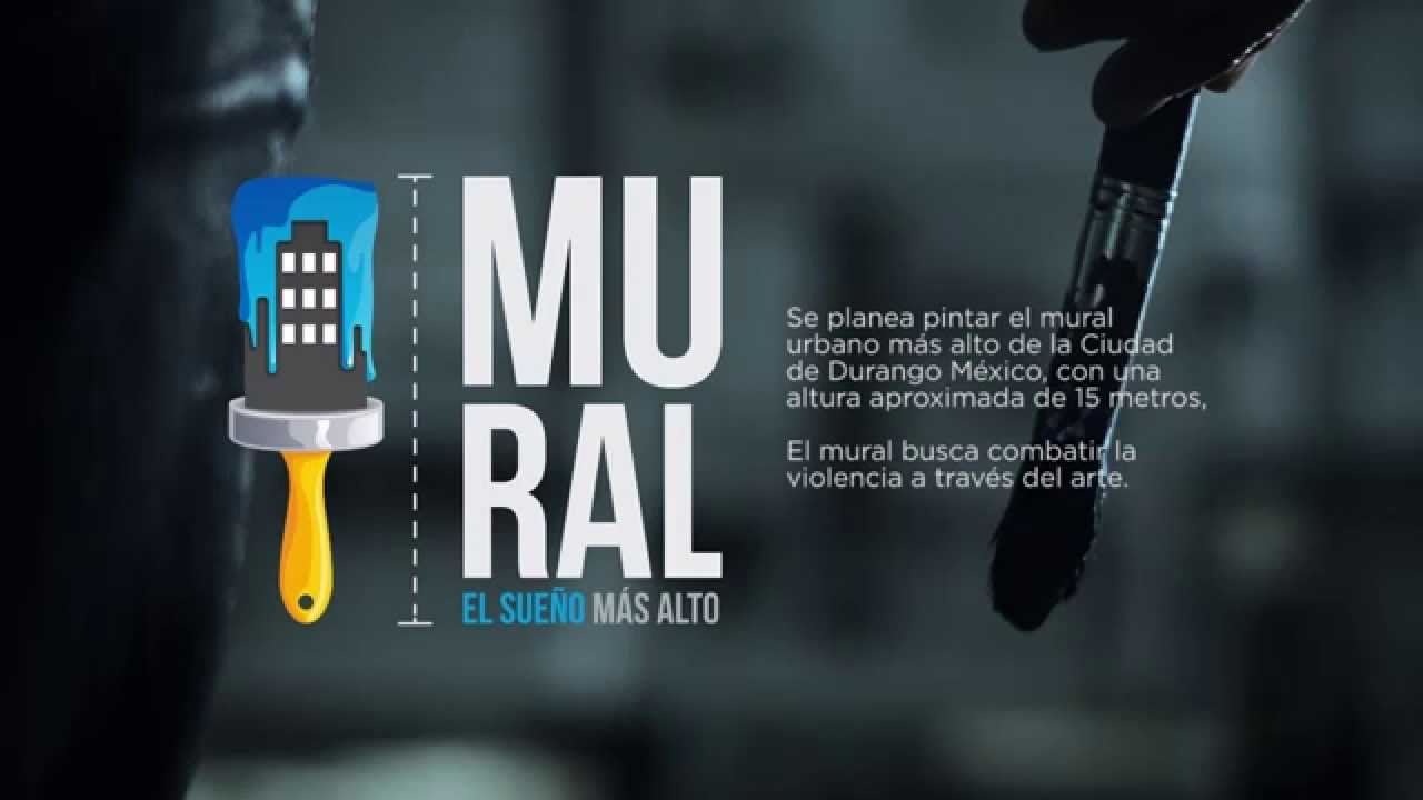 Trailer mural el sue o m s alto de durango m xico for El mural trailer