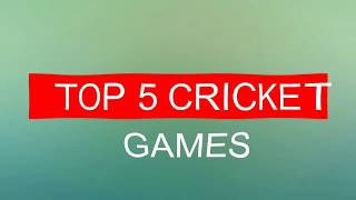 Top 5 cricket games in android!
