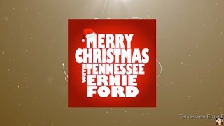 Christmas with Tennessee Ernie Ford (Full Album)