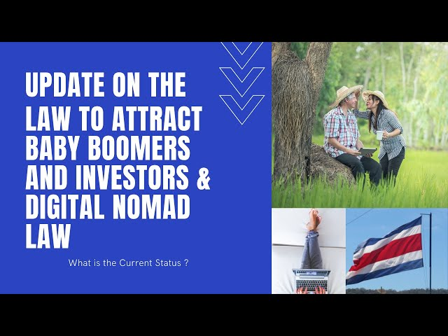 Update on the Law to Attract Investors, Rentistas and Pensionados and the Digital Nomad Law