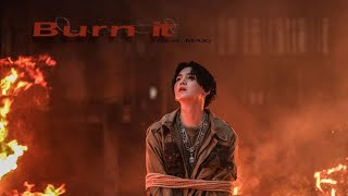 Baixar [韓中字] Agust D - Burn it (Feat. MAX)