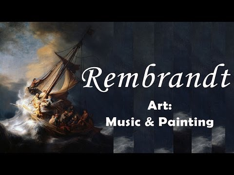 Art: music & painting - Rembrandt on Bach, Vivaldi and Corelli's music