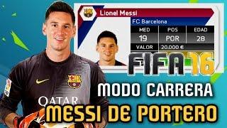 MESSI DE PORTERO!!! - Modo Carrera FIFA 16