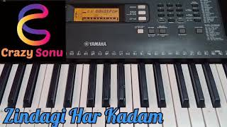 Zindagi Har Kadam | Meri Jung | on keyboard