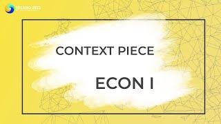 ECON I | GA Context Piece