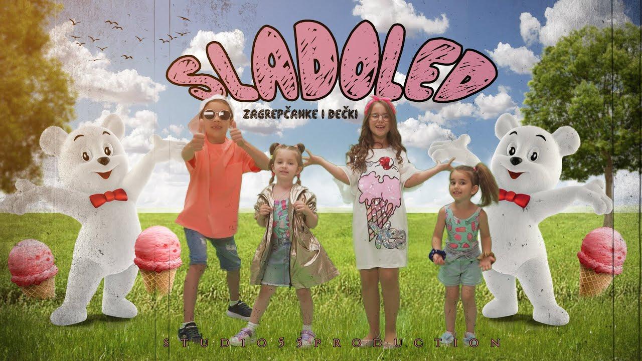 SLADOLED - Zagrepčanke i dečki feat. TONI, LOLI, IVA & LANA - Kids Song (Official Video)