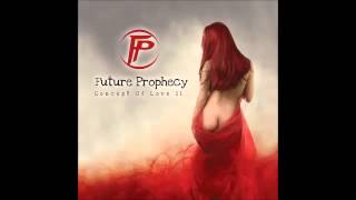 FUTURE PROPHECY - Concept Of Love II (Proggy 2015)