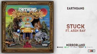 EARTHGANG - Stuck Ft. Arin Ray (Mirrorland)