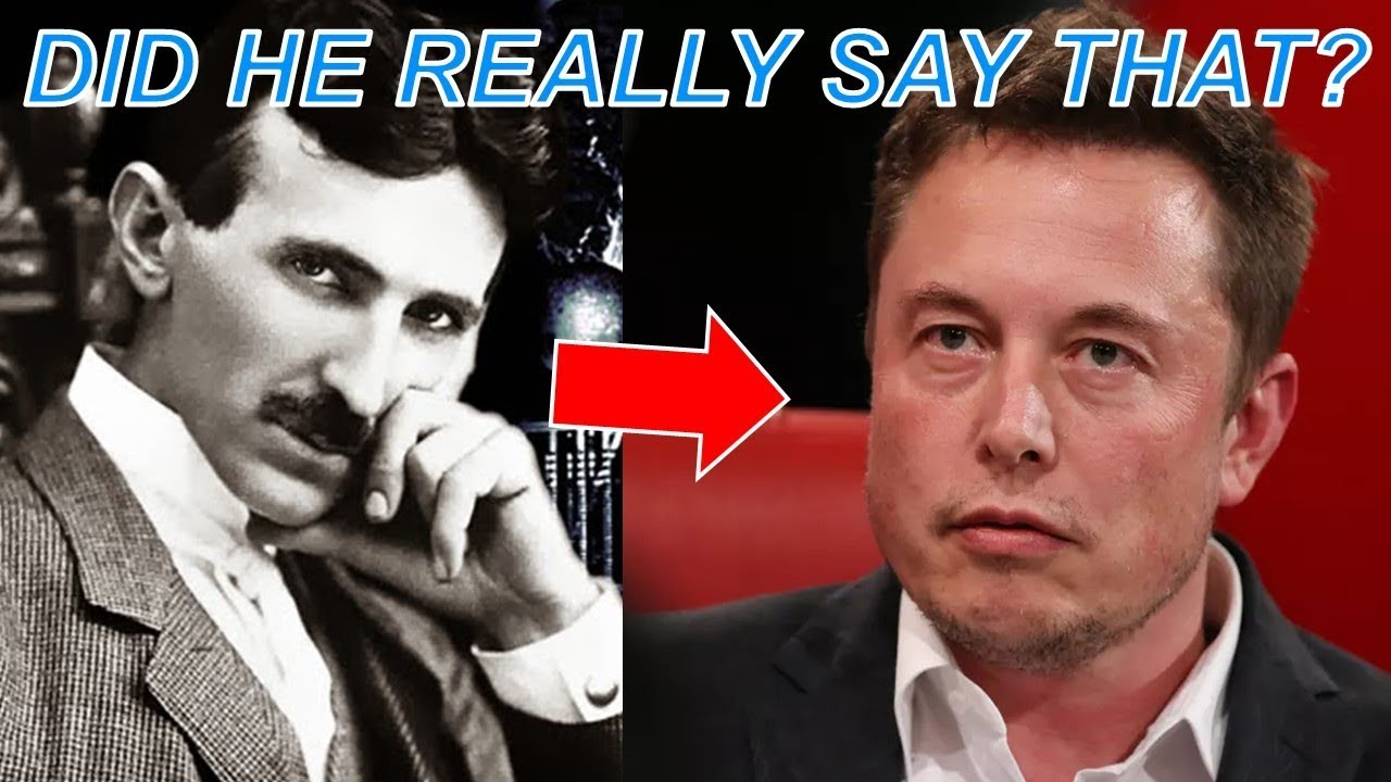 Image result for What Elon Musk said about Nikola Tesla in an interview may shock you