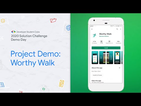 Solution Challenge Demo Day 2020 Project: Worthy Walk