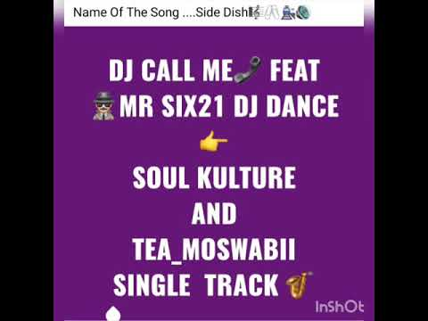 Download Dj Call Me Feat Mr Six21 Dj Dance And SoulKulture