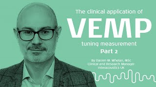 VEMP: How to perform a VEMP tuning measurement - Part 2/3