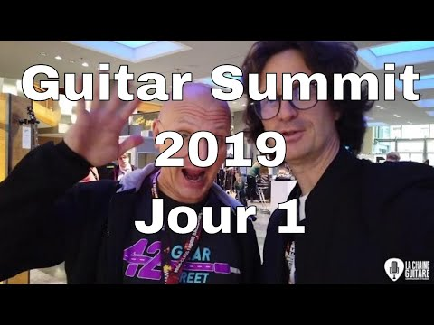 Guitar Summit 2019 - Jour 1 : visite du salon, interviews, masterclass Paul Gilbert (intégrale)