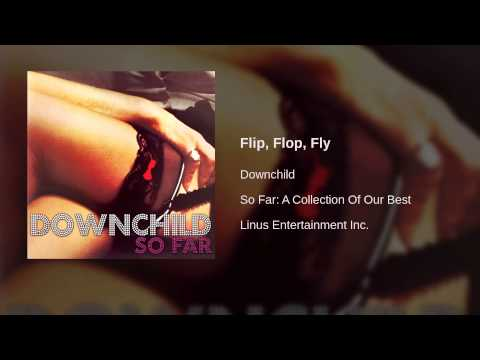 Downchild - Flip, Flop, Fly