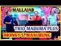 TRIO MADUMA PLUS.. JHONNY S. MANURUNG..