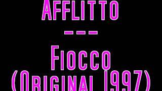 Afflitto - Fiocco (Original 1997 mix)