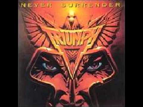 Never Surrender - Triumph