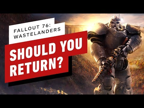 Fallout 76: Should You Return For Wastelanders?