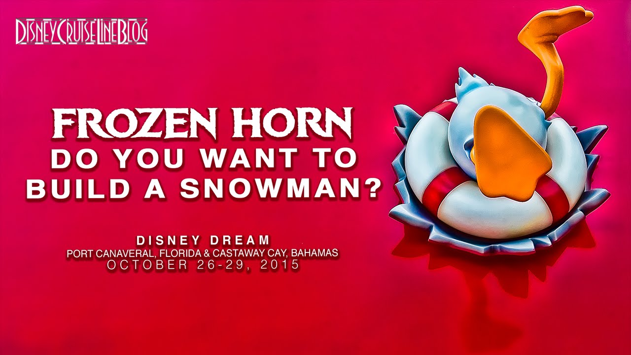 Disney Dream Horn: Do You Want To Build A Snowman (Frozen