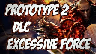 Prototype 2, DLC Excessive Force, Novos poderes, Armaduras Blindadas, - N i l l O 21..