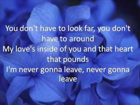 Never Gonna Leave You - Us Lyrics