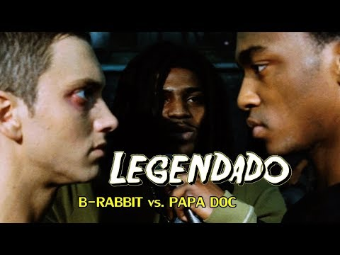 B-Rabbit vs. Papa Doc 8 Mile 'LEGENDADO'