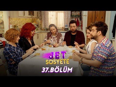 Jet Sosyete 37.Bölüm (Tek Parça Full HD)