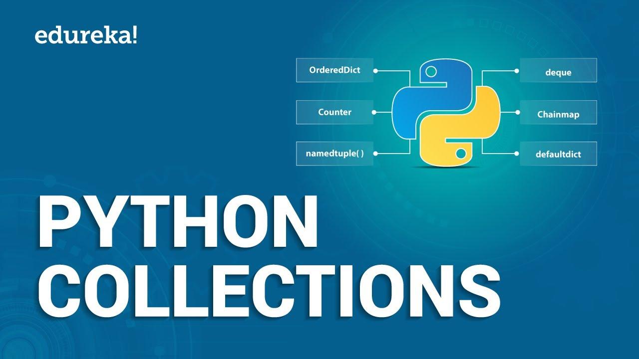 Python Collections Lists, Tuples, Sets & Dictionaries   Python Tutorial    Python Training   Edureka