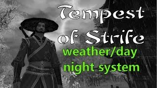 Age of Wushu: Tempest of Strife: Weather/Day Night system