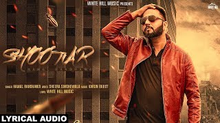 Shootar (Lyrical Audio) Kamal Randhawa | New Punjabi Songs 2018 | White Hill Music