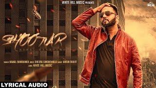 Shootar (Lyrical Audio) Kamal Randhawa | New Punjabi Songs 2018 | White Hill Music