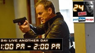 24: Live Another Day Recap - Episode 3 Review 1:00 pm - 2:00 pm