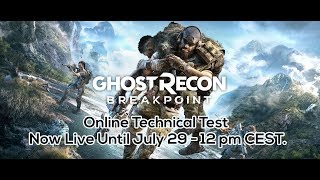Tom Clancy's Ghost Recon Breakpoint - Online Technical Test Live 7/26/19 | Play Now!
