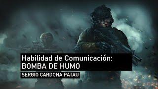 Habilidad de Comunicación: Bomba de Humo o Banco de Niebla
