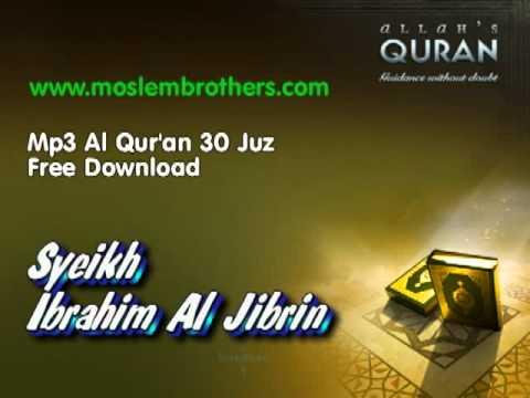 Complete Mp3 Al Qur'an 30 Juz - Syeikh Ibrahim Al Jibrin