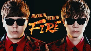 HIKAKIN & SEIKIN - FIRE