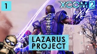 XCOM 2 Tactical Legacy Pack - The Lazarus Project - Mission 1 of 7