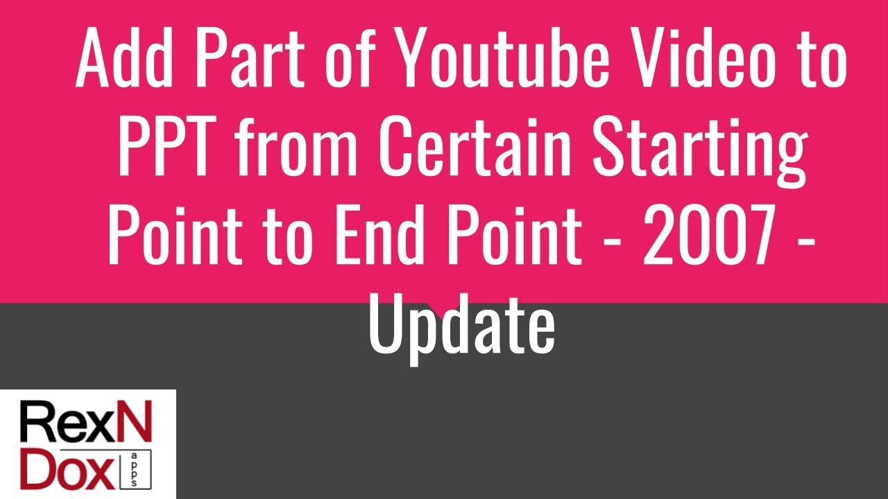 How To Add Or Embed Only A Part Of Youtube Video In Ppt From Specific Start
