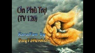 [Demo] Thánh Vịnh 120 - Đáp Ca - Ơn Phù Trợ - Vũ Lương Thiên Phúc (Thanh Sử)