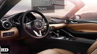 HOT NEWS  !!!! 2018 Mazda MX 5 Miata Interior  spec & price