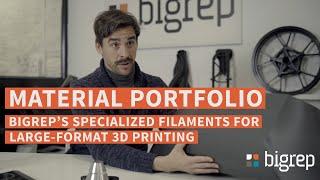BigRep's Specialized Large-Format Filaments - Material Portfolio