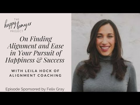 HLP055 - On Finding Alignment and Ease in Your Pursuit of Happiness and Success with Leila Hock...