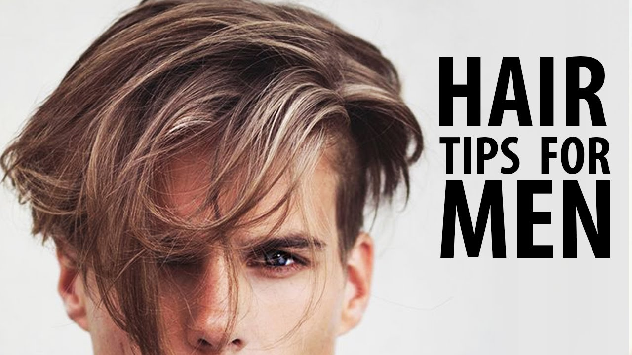 HEALTHY HAIR TIPS FOR MEN | HOW TO HAVE HEALTHY HAIR | Men\'s Hair ...